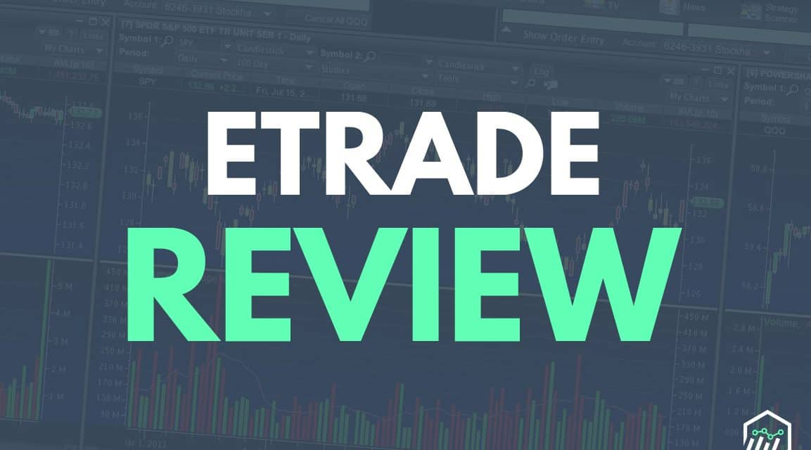 ETRADE Review - Is This the Right Stock Broker for You?
