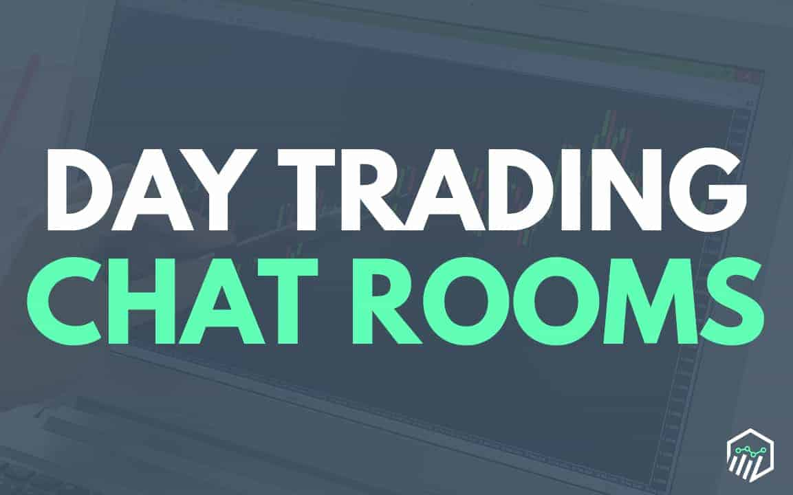 best day trading chat rooms what to look for reviews