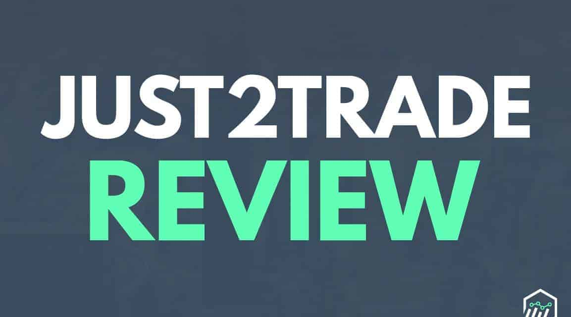 Just2Trade Broker Review – Is There a Cost to Lower Commissions?