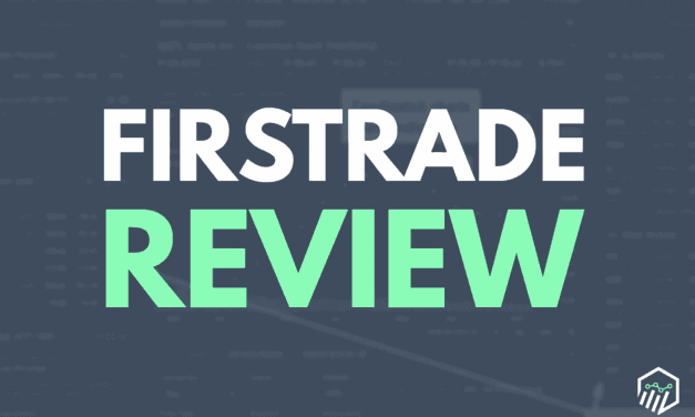 Firstrade Review – How Does This Stock Broker Rank?