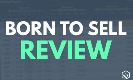 Born to Sell Review – Is This a Good Tool for Options Taders?