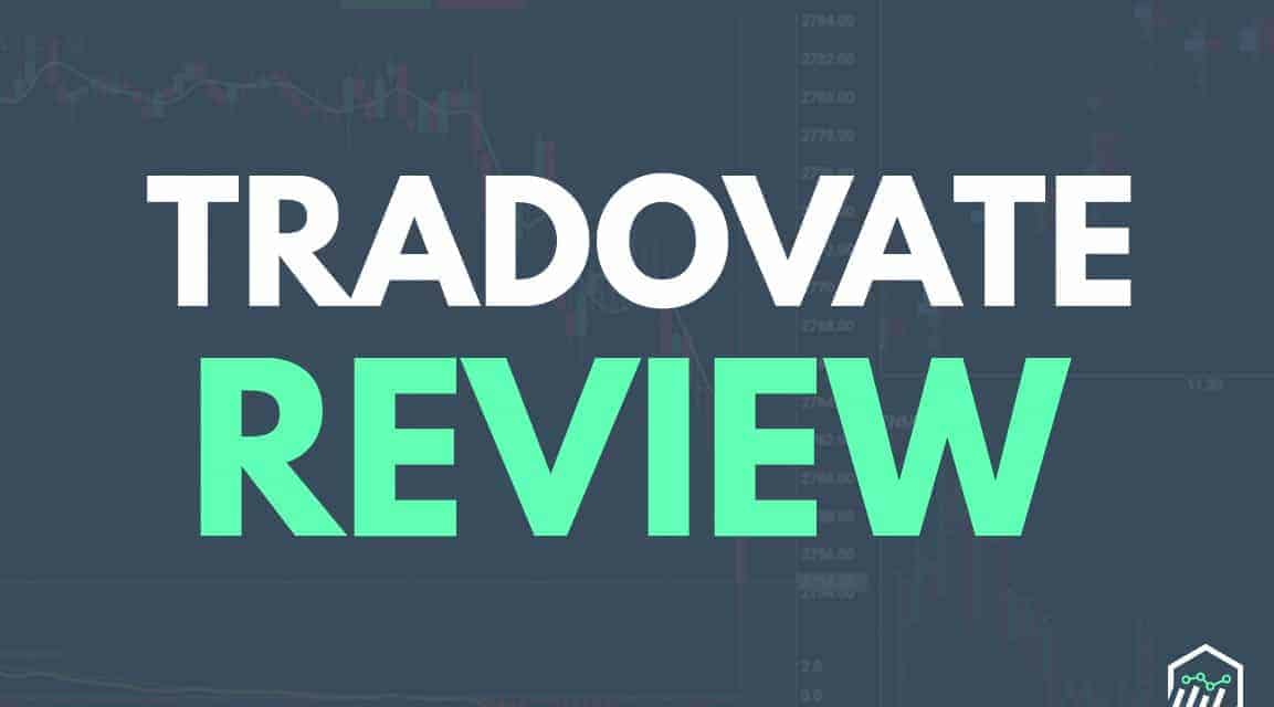 Tradovate Review – What You Need To Know About This Brokerage