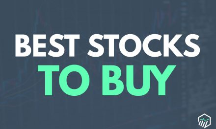 Best Stocks to Buy, Trade, and Invest In Right Now