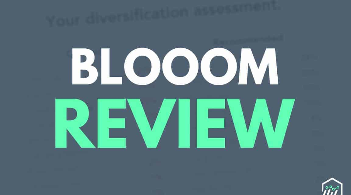 Blooom Review – A Robo-Advisor Specializing in 401K Accounts