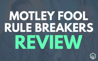 Motley Fool Rule Breakers Review – Is It Worth the Money?