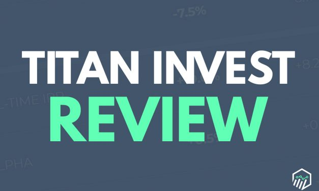 Titan Review – An Automatic Investment Service With a Unique Twist
