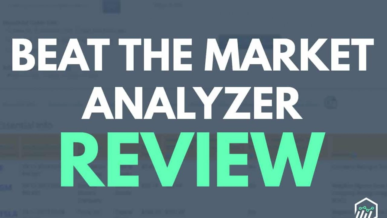 Beat The Market Analyzer Review