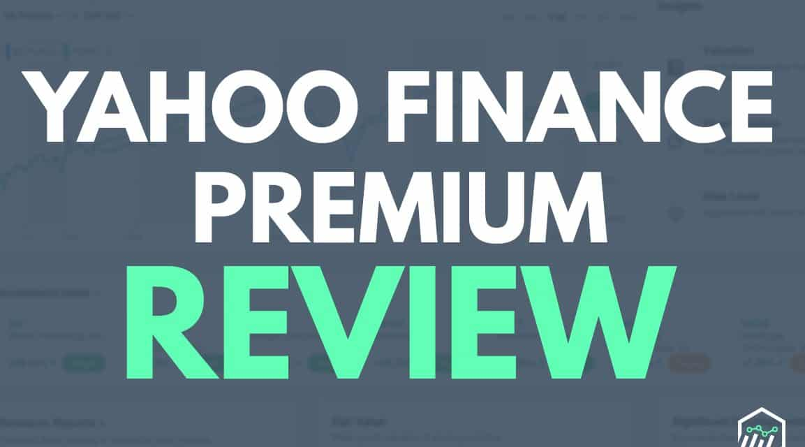 Yahoo! Finance Premium Review – Is This Subscription Service Worth It?