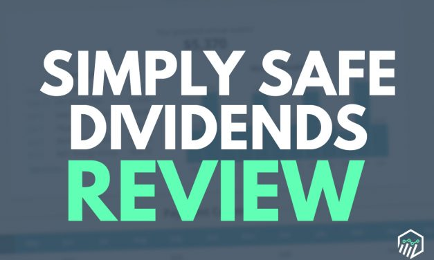 Simply Safe Dividends Review – Can They Enhance Your Dividend Income?