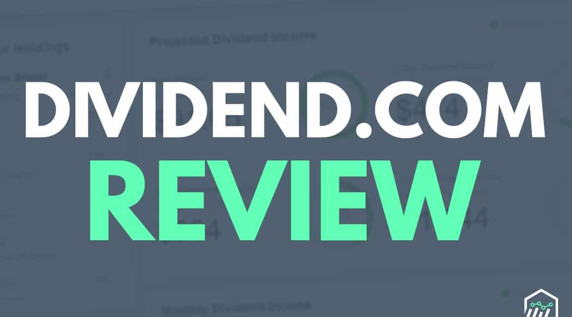 Dividend.com Review – A Dividend Research and Analysis Tool