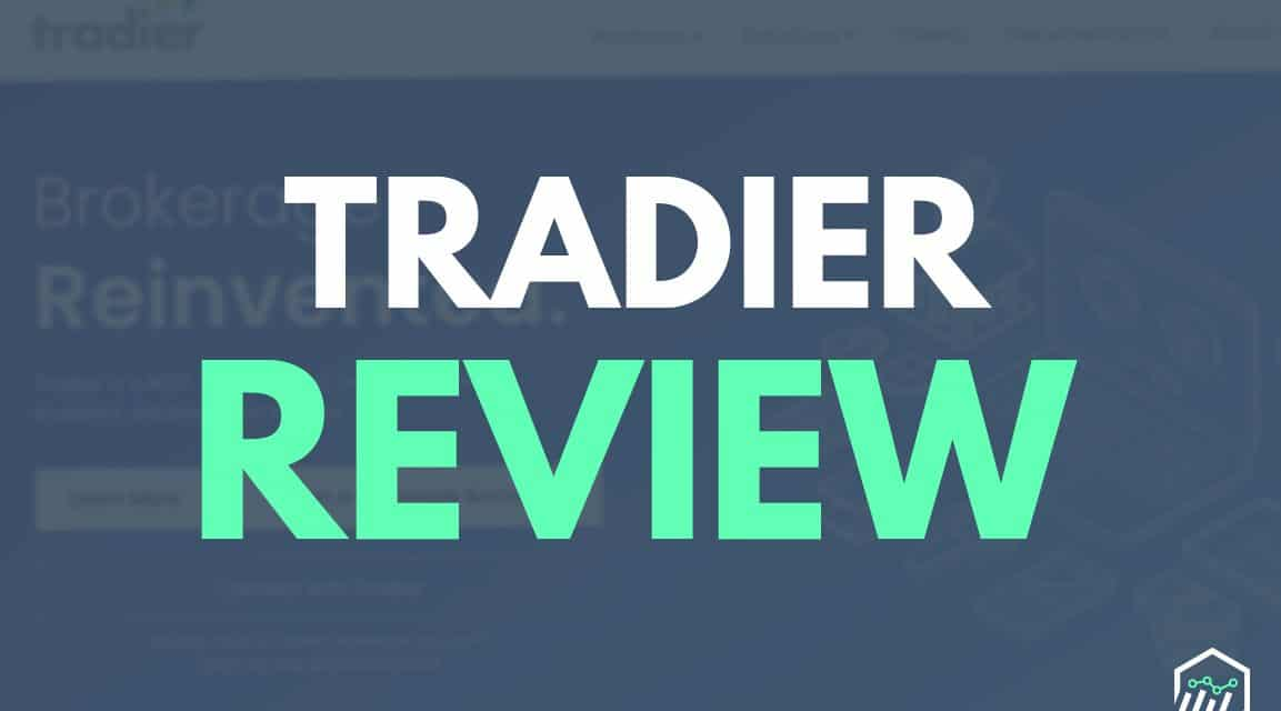 Tradier Review – An Online Brokerage With Customizable Platforms