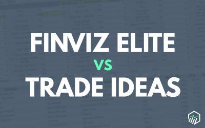 FinViz Elite vs. Trade Ideas – Which Scanner is Better?