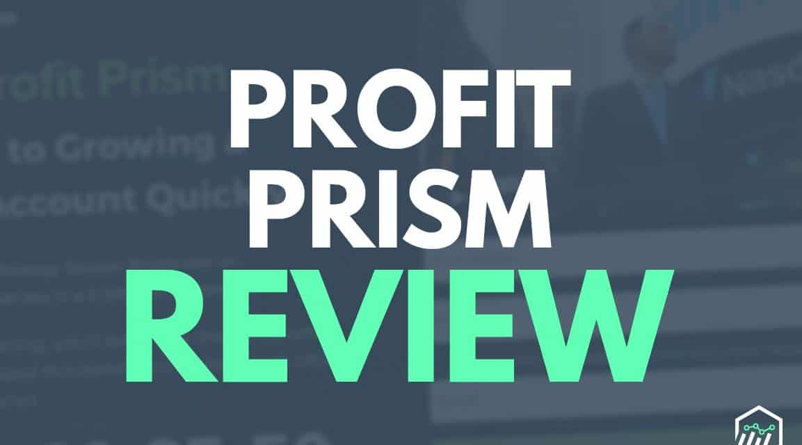 Profit Prism Review – A Look At This Service By Jeff Williams