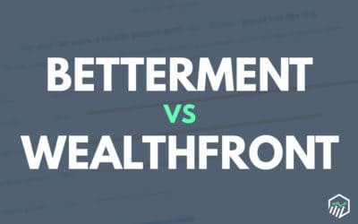 Betterment vs. Wealthfront – Which Robo-Advisor Should You Choose?