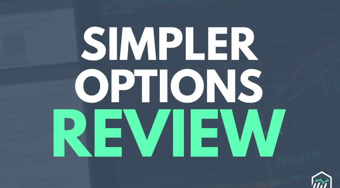 Simpler Options Review – An Options Trading Service From Simpler Trading
