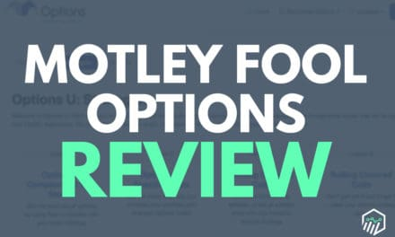 Motley Fool Options Review – Does This Service Deliver?