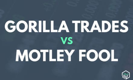 GorillaTrades vs. The Motley Fool Stock Advisor