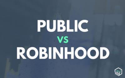 Public vs. Robinhood – Which One is Better?